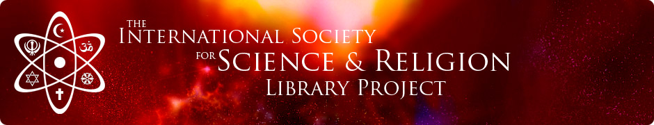 International Society for Science &amp; Religion - Library Project