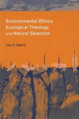 Environmental Ethics, Ecological Theology, and Natural Selection Suffering and Responsibility