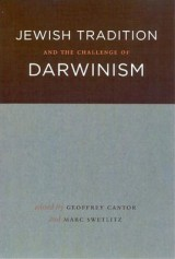 Jewish Tradition and the Challenge of Darwinism