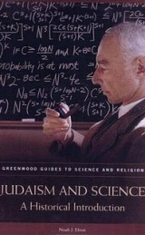 Judaism and Science: A Historical Introduction (Greenwood Guides to Science and Religion)