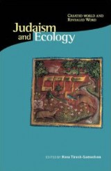 Judaism and Ecology: Created World and Revealed Word, Religions of the World and Ecology