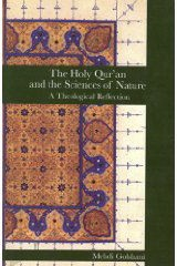 The Holy Qur'an and the Sciences of Nature