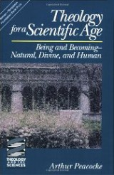 Theology for a Scientific Age: Being and Becoming - Natural, Divine and Human