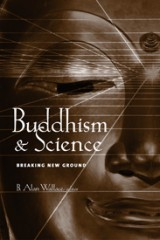 Buddhism and Science Breaking New Ground
