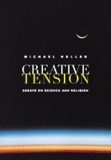 Creative Tension: Essays on Science and Religion