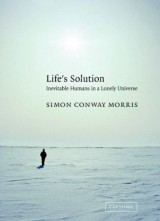 Life's Solution - Inevitable Humans in a Lonely Universe
